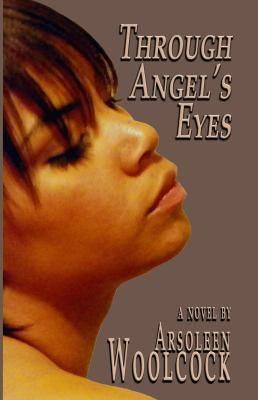 Through Angel's Eyes 9780978897734