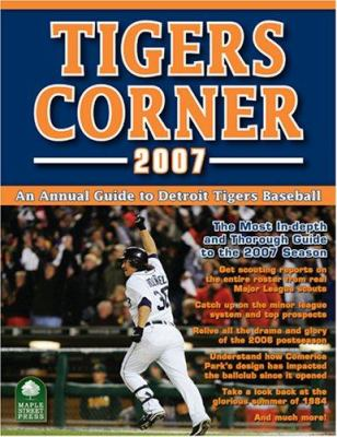 Tigers Corner: An Annual Guide to Detroit Tigers Baseball 9780977743698
