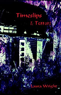 TimeSlips & Terrors 9780974194943