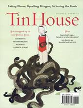 Tin House, Volume 8: Number 4