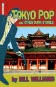 Tokyo Pop and Other Quinn Stories 9780975954409