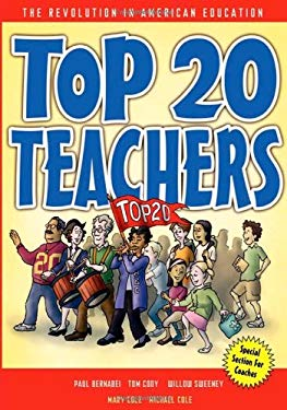Top 20 Teachers: The Revolution in American Education 9780974284323