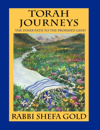 Torah Journeys: The Inner Path to the Promised Land 9780976986263