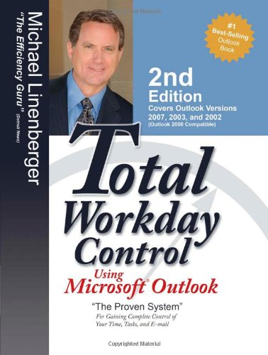 Total Workday Control Using Microsoft Outlook 9780974930428