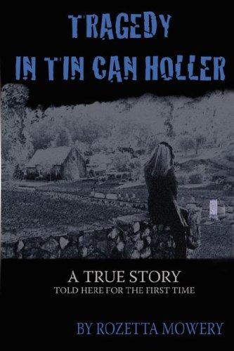 Tragedy in Tin Can Holler 9780977968060