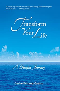 Transform Your Life: A Blissful Journey 9780978906733