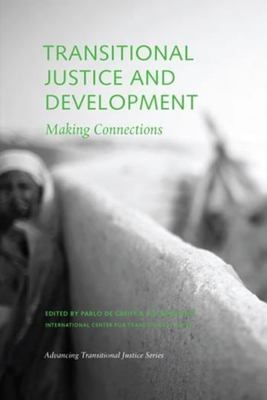 Transitional Justice and Development: Making Connections 9780979077296