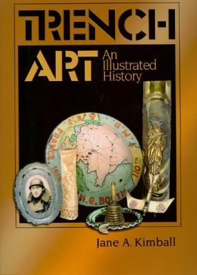 Trench Art: An Illustrated History 9780975597101