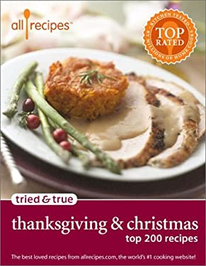 Tried & True Thanksgiving & Christmas: Top 200 Recipes 9780971172333