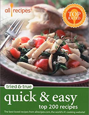 Tried and True - Quick and Easy : Top 200 Recipes
