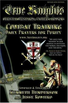 True Knights: Combat Training Daily Prayers for Purity 9780977223428