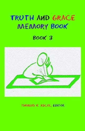 Truth and Grace Memory Book: Book 3 9780971336179