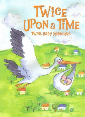 Twice Upon a Time: Twins Baby Memories 9780972467629