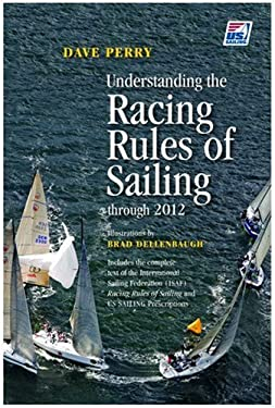 Understanding the Racing Rules of Sailing Through 2012 9780979467769