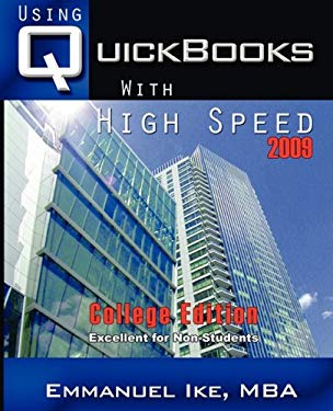 Using QuickBooks with High Speed 2009 College Edition 9780977069361