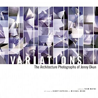 Variations: The Architecture Photographs of Jenny Okun 9780977719334