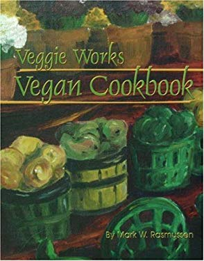 Veggie Works Vegan Cookbook