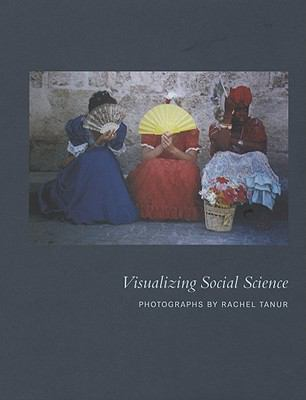 Visualizing Social Science 9780979077241