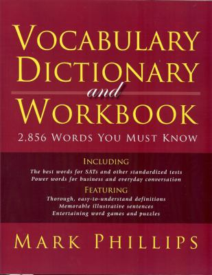 Vocabulary Dictionary and Workbook: 2,856 Words You Must Know 9780972743945