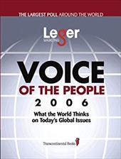 Voice of the People 2006: What the World Thinks on Today's Global Issues