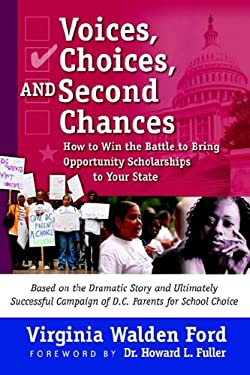 Voices, Choices, and Second Chances 9780974983059
