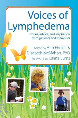 Voices of Lymphedema: Stories, Advice, and Inspiration from Patients and Therapists 9780976480655