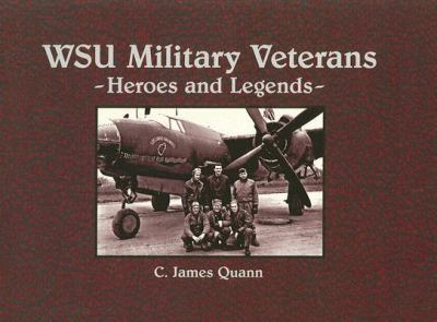WSU Military Veterans: Heroes and Legends 9780974088150