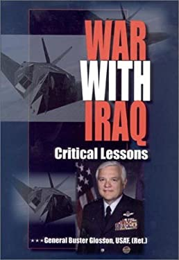 War with Iraq: Critical Lessons 9780972911702
