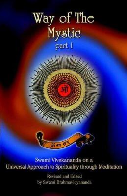 Way of the Mystic: Part I 9780972805148