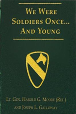 We Were Soldiers Once... and Young: Ia Drang - The Battle That Changed the War in Vietnam 9780974776989
