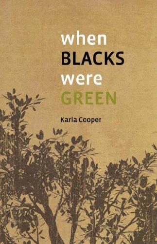 When Blacks Were Green 9780979658624