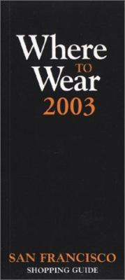 Where to Wear: San Francisco 9780971544666