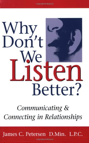 why dont we listen better practical Learn how to use active listening techniques we listen to obtain information don't mentally prepare a rebuttal.