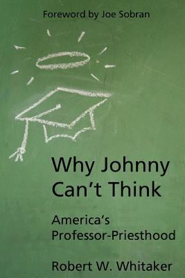 Why Johnny Can't Think 9780972929202