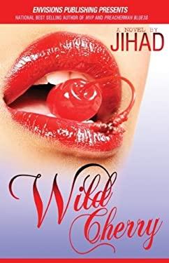 Wild Cherry 9780970610232