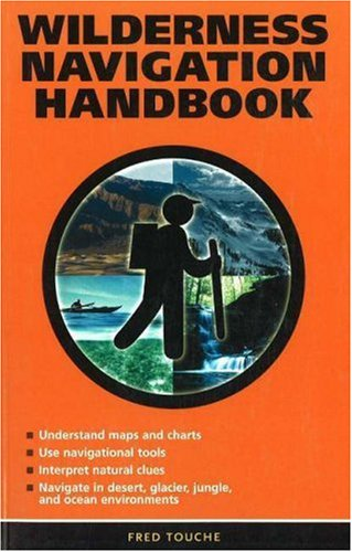 Wilderness Navigation Handbook 9780973252705
