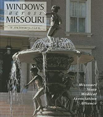 Windows Across Missouri: A Culinary View