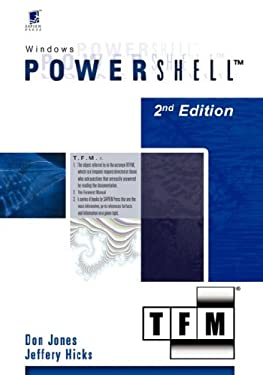 Windows Powershell V1.0: Tfm, 2nd Edition 9780977659760