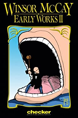 Winsor McCay: Early Works Volume 2 9780974166476