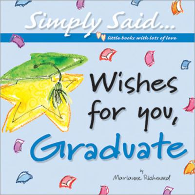 Wishes for You, Graduate 9780976310136
