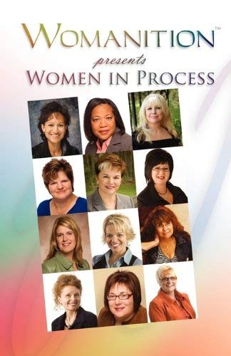 Womanition Presents Women in Process 9780978378172