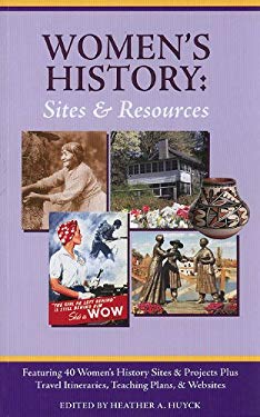 Women's History: Sites and Resources 9780977009558