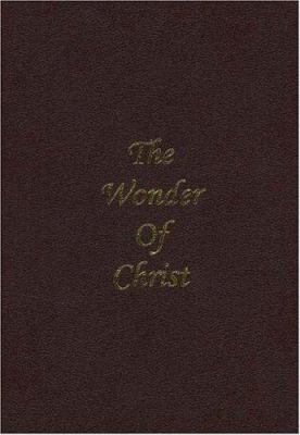 Wonder of Christ ( Maroon Leather ) 9780975540978