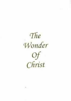 Wonder of Christ ( White Leather ) 9780975540961