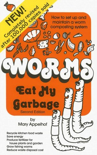 Worms Eat My Garbage 9780977804511