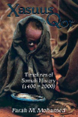 Xasuus Qor: Timelines of Somali History, 1400-2000 9780972661508