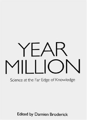 Year Million: Science at the Far Edge of Knowledge 9780977743346