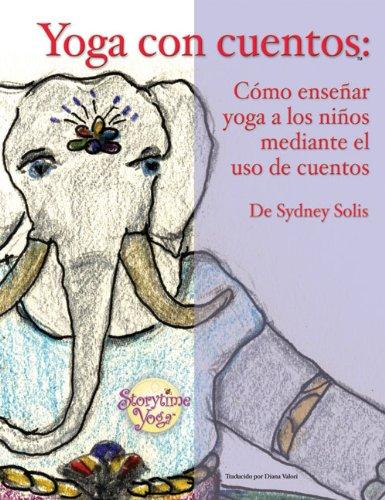 Yoga Con Cuentos Yoga Con Cuentos 9780977706334