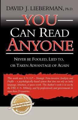 You Can Read Anyone: Never Be Fooled, Lied To, or Taken Advantage of Again 9780978631307