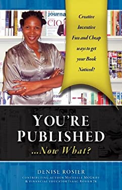 You're Published Now What? 9780974226972